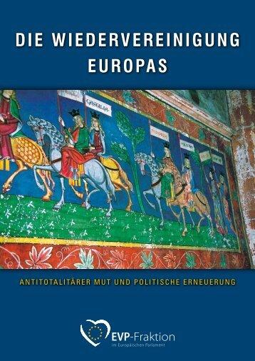 DIE WIEDERVEREINIGUNG EUROPAS - EPP Group