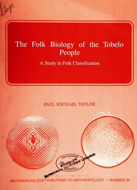 The Folk Biology Of The Tobelo People Smithsonian Institution
