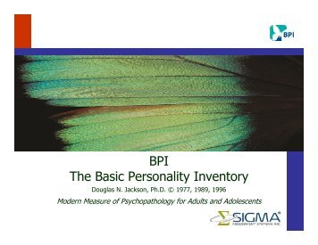 BPI The Basic Personality Inventory - Sigma Assessment Systems, Inc.