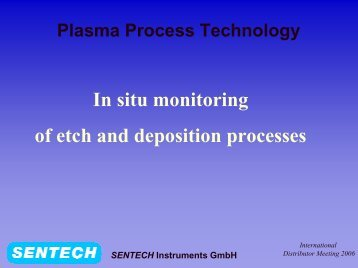 SENTECH Instruments GmbH Introduction in-situ monitoring