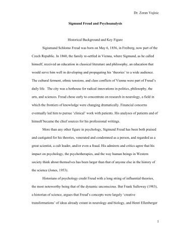 Dr. Zoran Vujisic Sigmund Freud and Psychoanalysis Historical ...