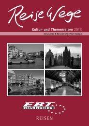 Kulturreisen 2013 - EBT Europa Bustouristik