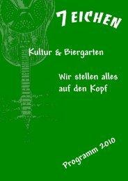 Kultur & Biergarten 7 Eichen Affalterbach Programm 2010