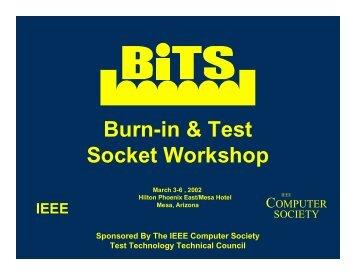 Burn-in & Test Socket Workshop - BiTS Workshop