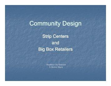 Community design: Strip centers and big box retailers