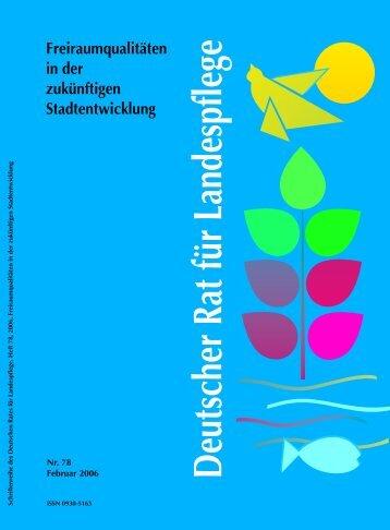 Deutscher Rat für Landespflege Freiraumqualitäten in der zukünftigen