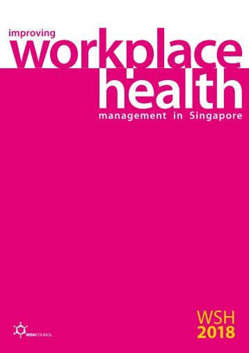 management in Singapore improving - Workplace Safety and Health ...