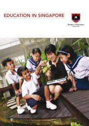EDUCATION IN SINGAPORE - Ministry of Education