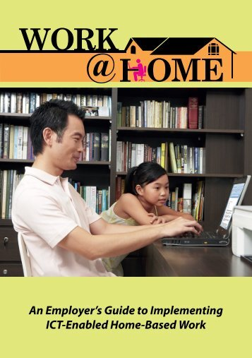 An Employer's Guide to Implementing ICT-Enabled Home-Based Work