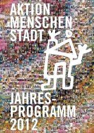 Download Jahresprogramm (PDF|3,5 MB) - Aktion Menschenstadt