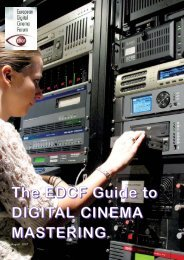 The EDCF Guide to DIGITAL CINEMA MASTERING