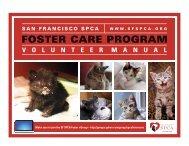 Foster Care Program Volunteer Manual - San Francisco SPCA