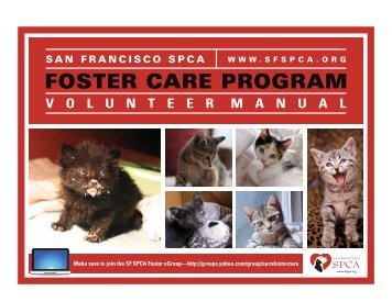 Foster Care Program Volunteer Manual - San Francisco SPCA