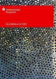 Geschäftsbericht der Stadtsparkasse Wuppertal 2005
