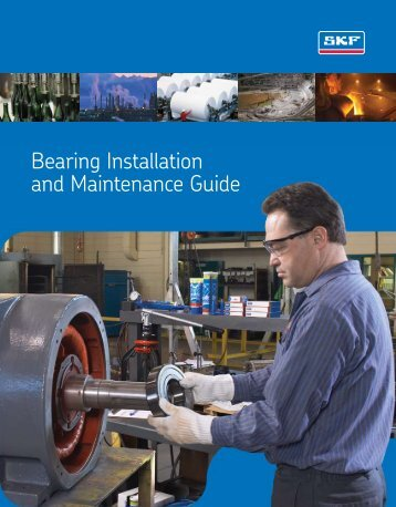 Bearing Installation And Maintenance Guide
