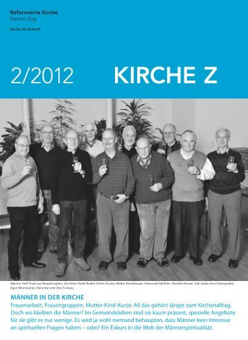 Kirche Z - Februar 2012 - Reformierte Kirche Zug