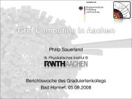 Grid Computing in Aachen - I. Physikalisches Institut B
