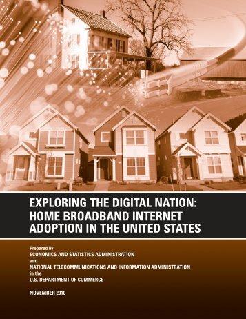 Exploring the Digital Nation: Home Broadband Internet Adoption
