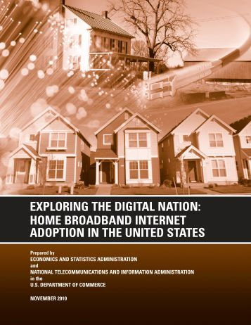 Exploring the Digital Nation: Home Broadband Internet Adoption