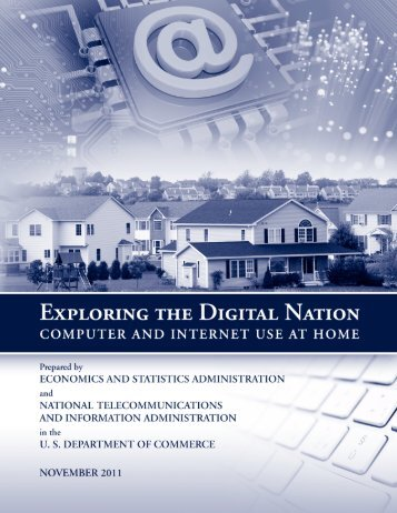 Exploring the Digital Nation - Economics and Statistics ...