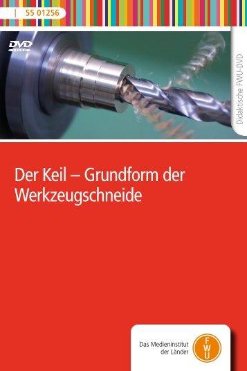 Der Keil – Grundform der Werkzeugschneide - FWU