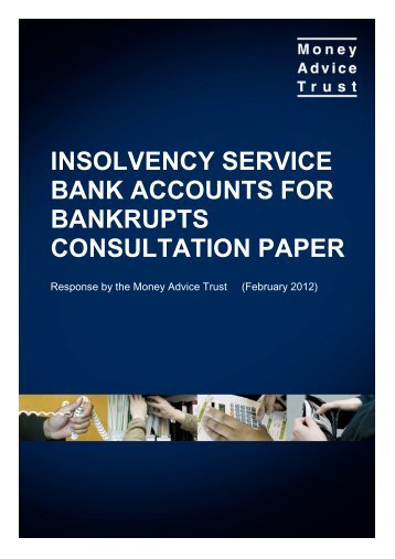 insolvency service bank accounts for bankrupts consultation paper