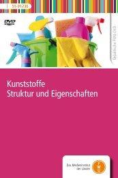 Kunststoffe Struktur und Eigenschaften - FWU