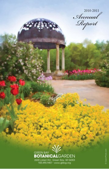 10-11 Annual Report revised.indd - Green Bay Botanical Garden