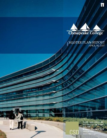 Facilities Master Plan Report - 2007 - Chesapeake College