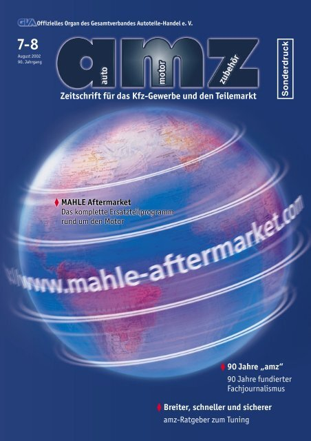 Zeitschrift für das Kfz-Gewerbe und den Teilemarkt - mahle.com