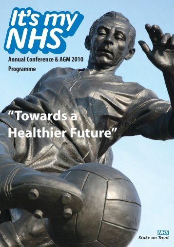 Annual Conference & AGM 2010 Programme - Now Have Your Say