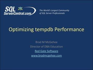 Optimizing tempdb Performance - Brad M McGehee