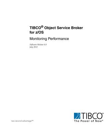 TIBCO Object Service Broker for z/OS Monitoring Performance