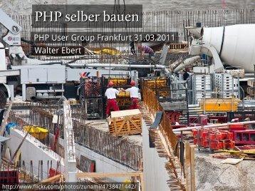 PHP selber bauen - Walter Ebert Web Development