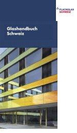 Glashandbuch Schweiz (3.4 MB) - Flachglas Schweiz