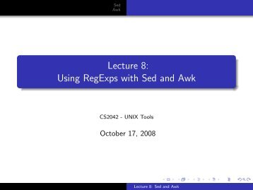 Lecture 8: Using RegExps with Sed and Awk - CS 2042