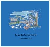 Jahresbericht 2011/12 - Europa-Berufsschule Weiden