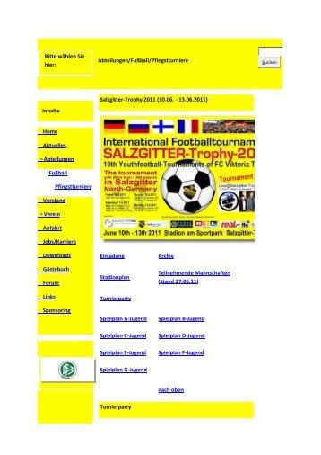 Bitte wählen Sie hier: Abteilungen/Fußball/Pfingstturniere Inhalte ...