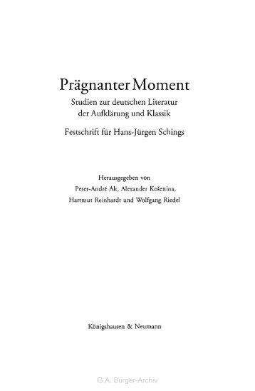 Prägnanter Moment - Leben und Werk des Dichters Gottfried August ...