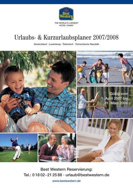 Urlaubs- & Kurzurlaubsplaner 2007/2008 - Best Western Hotels ...