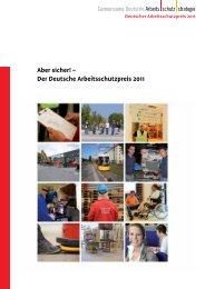 Broschüre Deutscher Arbeitsschutzpreis 2011 - Gemeinsame ...