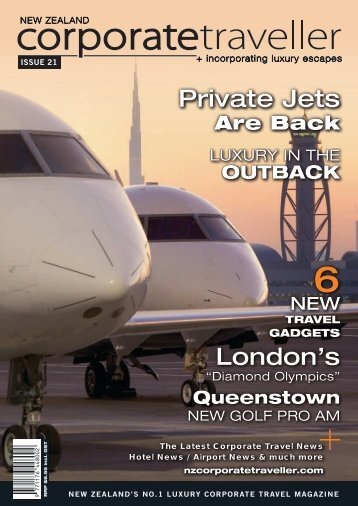 Issue 21 2012.pdf - New Zealand Corporate Traveller Magazine