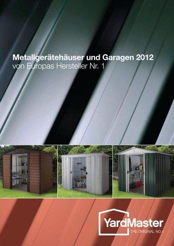 Metallgerätehäuser und Garagen 2012 von Europas Hersteller Nr. 1