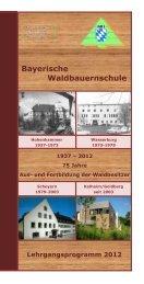 Waldbauernschule - Bayerisches Staatsministerium für Ernährung ...