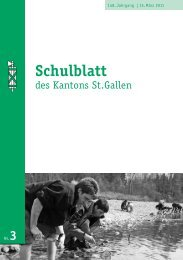 Schulblatt 2011 Nr. 3 (5953 kb, PDF) - schule.sg.ch - Kanton St.Gallen