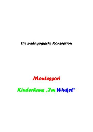 Konzeption Montessori-Kinderhaus im Winkel - Impuls Soziales ...