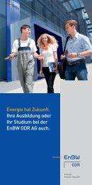 Energie hat Zukunft. Ihre Ausbildung oder Ihr Studium ... - EnBW ODR