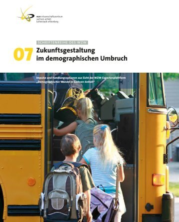 Zukunftsgestaltung im demographischen Umbruch - WZW ...