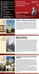 Unser aktuelles Vorträge,Tagesfahrten, Seminare ... - Rundum Kultur