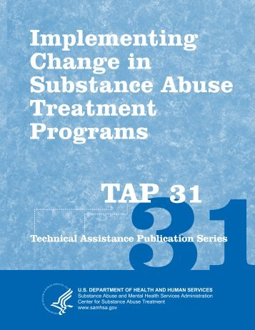 TAP 31 Implementing Change in Substance Abuse Treatment ...